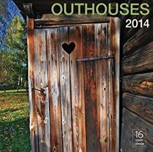 Outhouses 2014 Wall Calendar