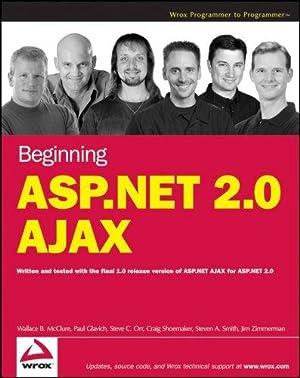 Beginning ASP.NET 2.0 AJAX (Programmer to Programmer): McClure, Wallace B.;