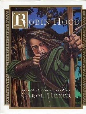 Robin Hood: Heyer, Carol