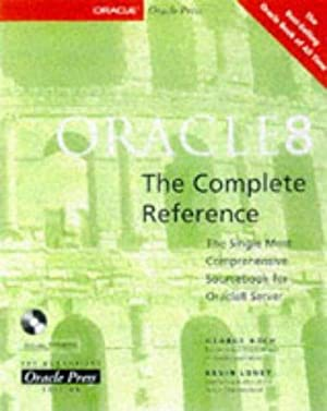 Oracle8: The Complete Reference: Koch, George; Loney,