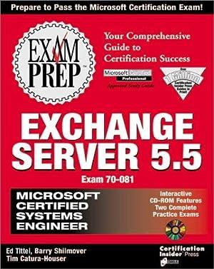 MCSE Exchange Server 5.5 Exam Prep (Exam: Shilmover, Barry; Kilcullen,