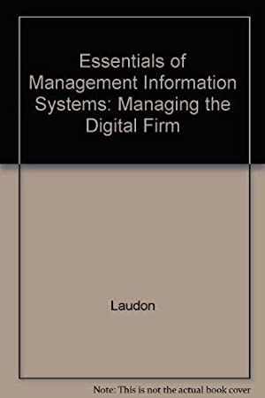 Essentials of Management Information Systems: Managing the