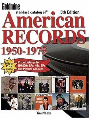 Goldmine Standard Catalog of American Records: 1950-1975: Neely, Tim