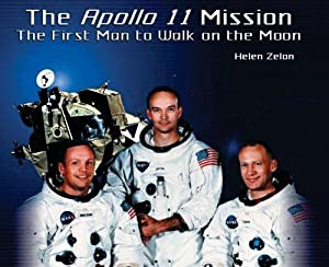 The Apollo 11 Mission: The First Man: Zelon, Helen