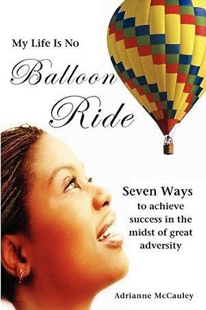 My Life Is No Balloon Ride: McCauley, Adrianne