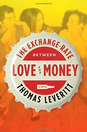 The Exchange-Rate Between Love and Money: A: Leveritt, Thomas