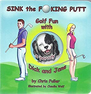 Sink the Fucking Putt, Golf Fun with: Fuller, Chris