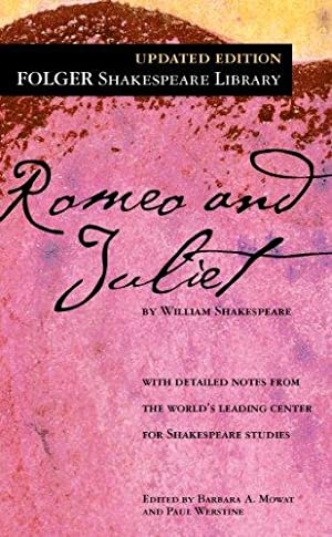 Romeo and Juliet (Folger Shakespeare Library): Shakespeare, William
