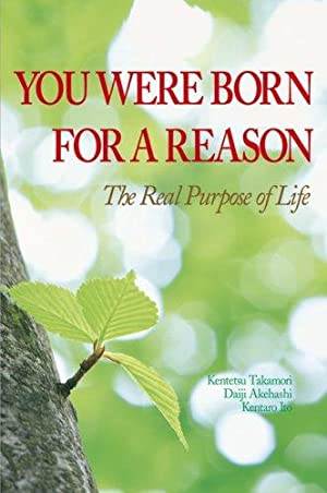 You Were Born for a Reason: The: Takamori, Kentetsu; Akehashi,
