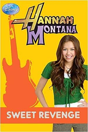 Hannah Montana: Sweet Revenge Bk. 11: Unknown