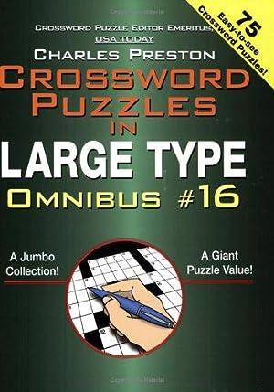 Crossword Puzzles in Large Type Omnibus #16: Preston, Charles