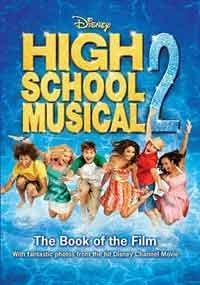 DISNEY ''HIGH SCHOOL MUSICAL'' 2 (DISNEY BOOK: anon