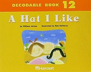 Harcourt School Publishers Trophies: Dcdbl Bk:A Hat: HARCOURT SCHOOL PUBLISHERS