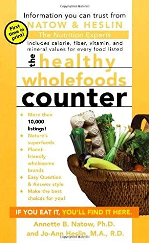 The Healthy Wholefoods Counter: Natow Ph.D. R.D.,