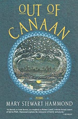 Out of Canaan (Poems): Hammond, Mary Stewart