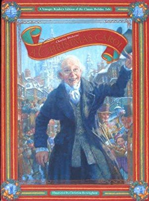 A Christmas Carol: A Young Reader's Edition: Dickens, Charles