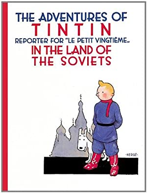 Tintin in the Land of the Soviets: Hergé