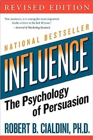 Influence: The Psychology of Persuasion (eBook): Robert B. Cialdini