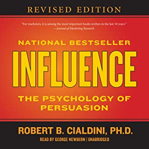 Influence: The Psychology of Persuasion (Audio Download)(Unabridged).: Robert B. Cialdini