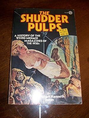The Shudder Pulps ( A History of: Robert Kenneth Jones