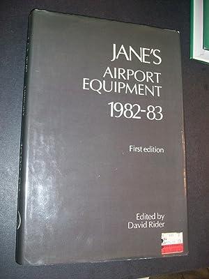 Jane's Airport Equipment 1982-83: Rider, David F.