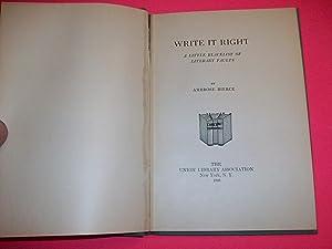 Write It Right: A Little Blacklist of Literary Faults.: Ambrose Bierce