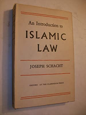 Introduction to Islamic Law: Schacht, Joseph