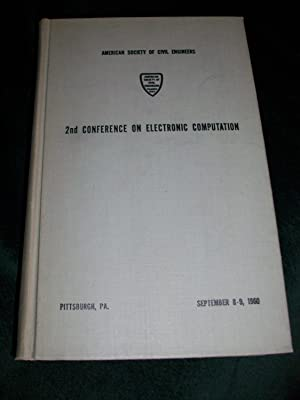 Conference Papers: 2nd Conference on Electronic Computation: American Society of Civil Engineers