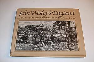 John Wesley's England : A 19th-Century Pictorial: Wesley, John