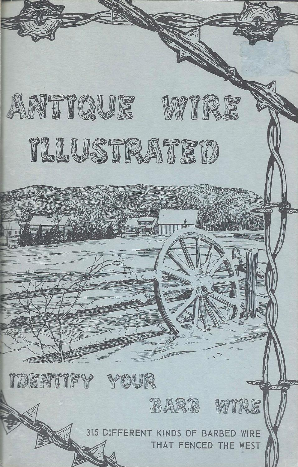 Antique Wire Illustrated Identify Your Barb Wire: Antique Wire Sales ...