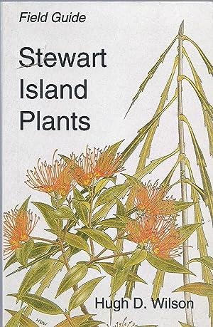 Field Guide : Stewart Island Plants: Wilson, Hugh D.;Galloway,