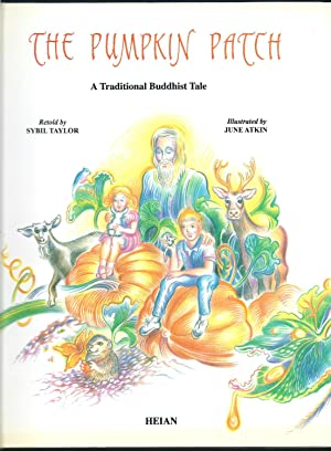 The Pumpkin Patch: A Traditional Buddhist Tale