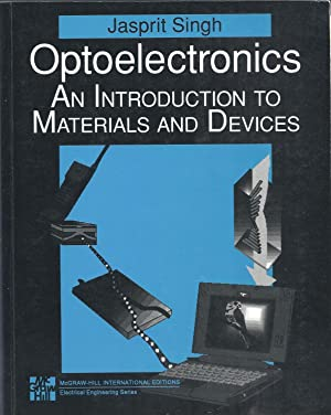 Optoelectronics: An Introduction to Materials and Devices: Singh, Jasprit