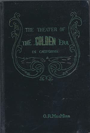 The Theater of The Golden Era in California