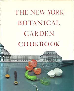 The New York Botanical Garden Cookbook