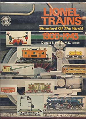 Lionel trains, 1900-1943: Standard of the world: Train Collectors Association