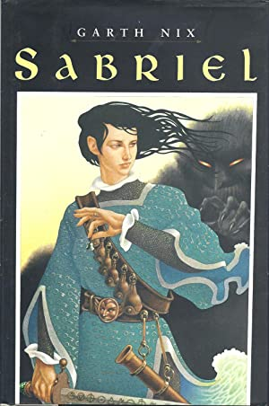 Sabriel (The Abhorsen Trilogy): Nix, Garth