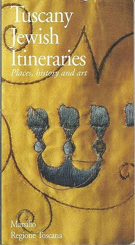 Tuscany: Jewish Itineraries: Places, History and Art: Dora Liscia Bemporad;