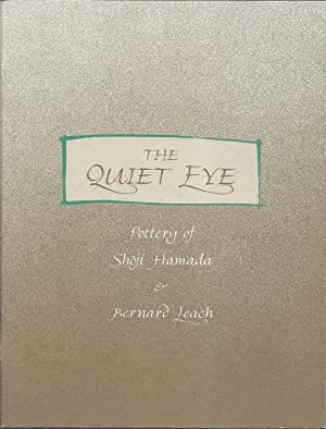 The Quiet Eye Pottery of Shoji Hamada & Bernard Leach