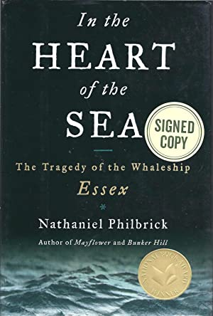 The Heart of the Sea The Tragedy: Philbrick, Nathaniel