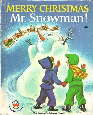 Merry Christmas Mr. Snowman!: Wilde, Irma