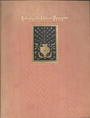 Rubaiyat of Omar Khayyam The First and: Fitzgerald, Edward