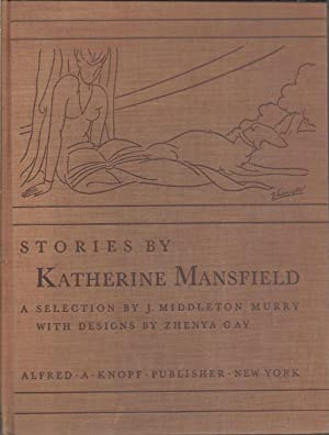 Stories by Katharine Mansfield A Selection by: Mansfield, Katherine