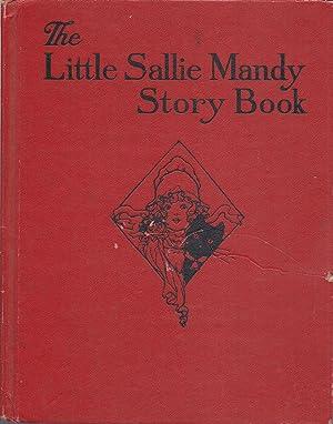 The Little Sallie Mandy Story Book: Derveer, Helen R.