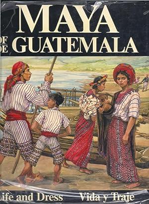 Maya of de Guatemala Life and Dress: Pettersen, Carmen L.