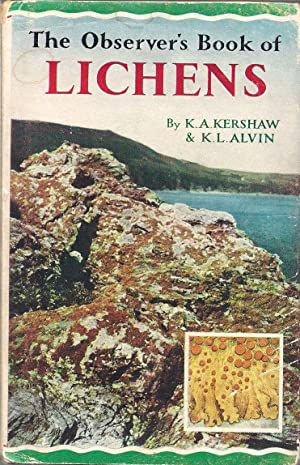 The Observer's Book of Lichens: Kershaw, K.A., and