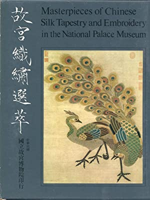 Masterpieces of Chinese Silk Tapestry and Embroidery