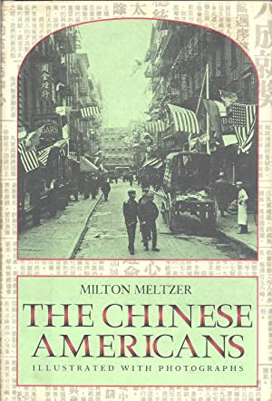 The Chinese Americans: Milton Meltzer