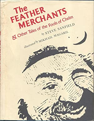 The Feather Merchants and Other Tales of the Fools of Chelm