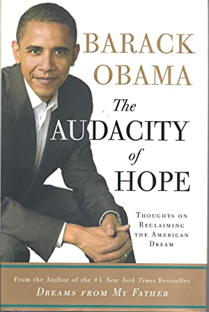 The Audacity of Hope: Thoughts on Reclaiming: Barack Obama